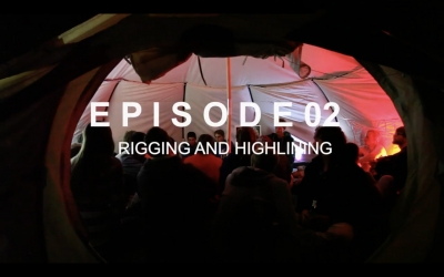 Episode 02 Rigging and Highlining DCF 2016